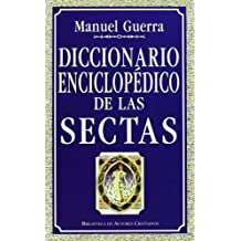 Diccionario Enciclopédico De Las Sectas (MAIOR)