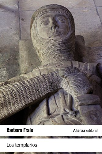 Los templarios (El Libro De Bolsillo - Historia) por Barbara Frale
