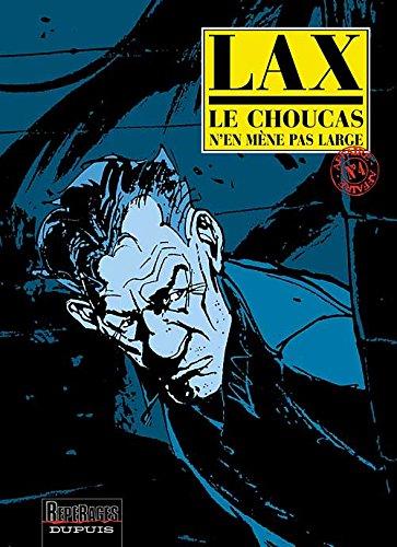 Le Choucas, tome 4 : Le Choucas n'en mène pas large