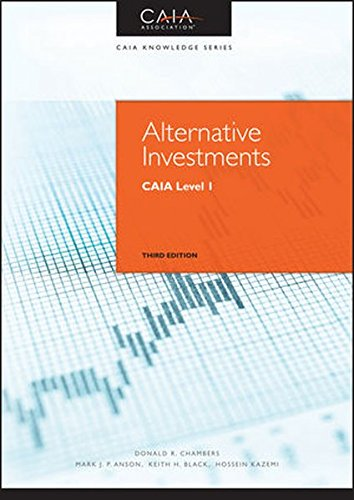Alternative Investments: Caia Level I, Third Edition (Wiley Finance)