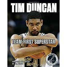 Tim Duncan: Team-First Superstar
