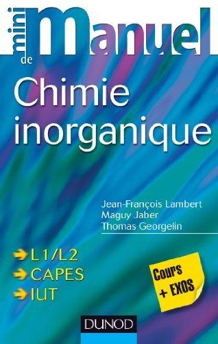 Mini manuel de Chimie inorganique de Jean-François Lambert (15 janvier 2014) Broché