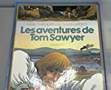 LES AVENTURES DE TOM SAWYER - Editions Gallimard - 14/11/1980