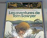 LES AVENTURES DE TOM SAWYER - Editions Gallimard - 14/11/1980