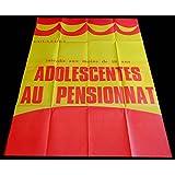 ADOLESCENTES AU PENSIONNAT Affiche de film 120x160-1979 - Jean-Pierre Armand, Gérard...