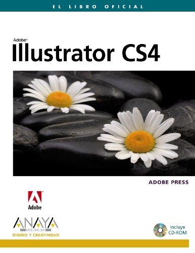 Illustrator CS4 (Diseño Y Creatividad) por Adobe Press