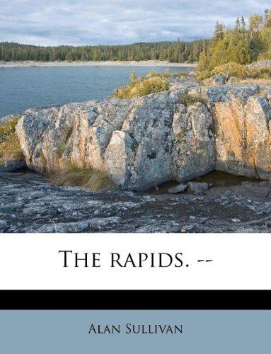 The rapids. --