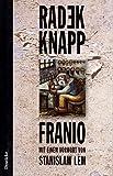 Franio und andere Erzählungen aus Polen - Radek Knapp