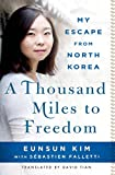 Image de A Thousand Miles to Freedom: My Escape from North Korea