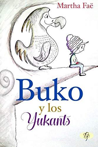 Buko y los Yukants por Martha Faë