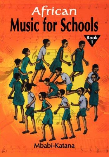 African Music for Schools by Mbabi-Katana (2006-01-01) - 01 Katana
