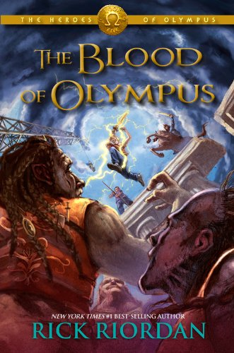 The Heroes of Olympus, Book Five The Blood of Olympus (Heroes of Olympus, The, Book Five)