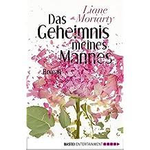 Das Geheimnis meines Mannes: Roman (Allgemeine Reihe. Bastei Lübbe Taschenbücher)