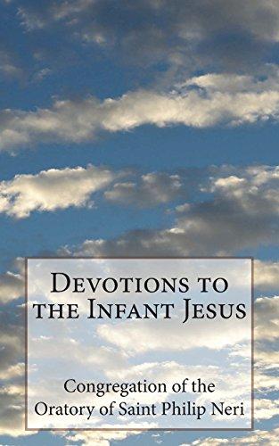 Devotions to the Infant Jesus (Philip Neri Saint)