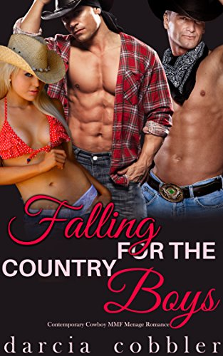 Falling For The Country Boys: Contemporary Cowboy MMF Menage Romance (English Edition)