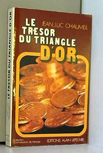 Le trésor du triangle d'or