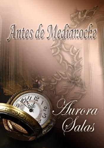 Antes de Medianoche (Saga dioses temporales nº 1) par Aurora Salas Delgado