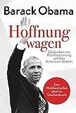 Hoffnung wagen: Gedanken zur Rückbesinnung auf den American Dream - Barack Obama
