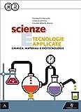 Scienza e tecnologie applicate. Chimica, materiali e biotecnologie. Per gli Ist. tecnici. Con e-book. Con espansione online