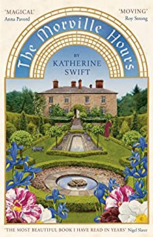 The Morville Hours: The Story of a Garden von [Swift, Katherine]
