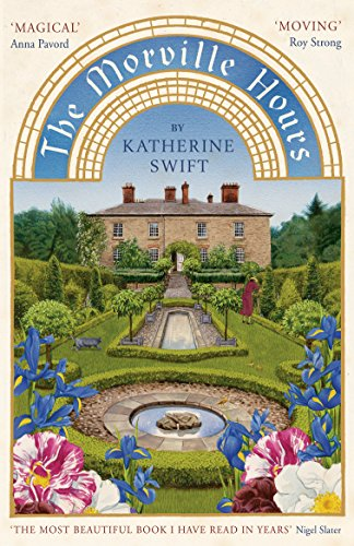 The Morville Hours: The Story of a Garden (English Edition) por Katherine Swift