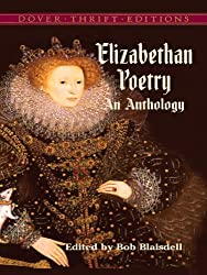 Elizabethan Poetry: An Anthology (Dover Thrift Editions)