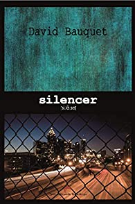 Silencer par David Bauquet