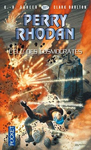 Perry Rhodan n°327 - L'Elu des Cosmocrates