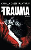 Das Trauma: Roman