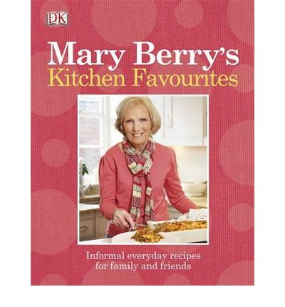 [PDF] Téléchargement gratuit Livres MARY BERRY'S KITCHEN FAVOURITES INFORMAL EVERYDAY RECIPES FOR FAMILY AND FRIENDS BY (BERRY, MARY) PAPERBACK
