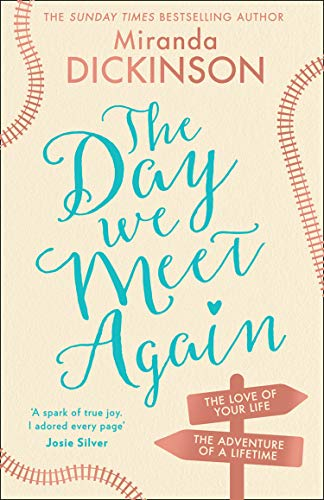 The Day We Meet Again: the new emotional and romantic love story from the Sunday Times bestseller (English Edition)