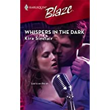 Whispers In The Dark by Kira Sinclair (2008-08-01)
