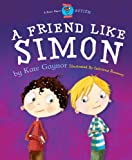 A Friend Like Simon (Special Stories Series 2 Book 1)