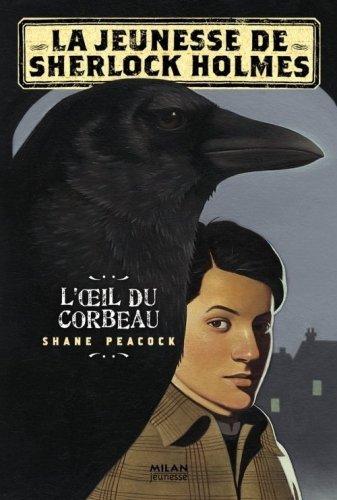 La jeunesse de Sherlock Holmes, Tome 1 :...