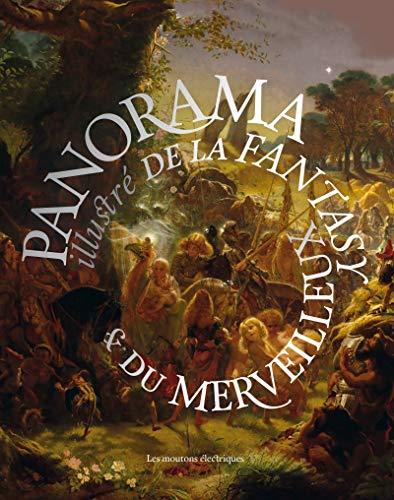 Panorama illustré de la fantasy & du merveilleux par André-François Ruaud, Collectif