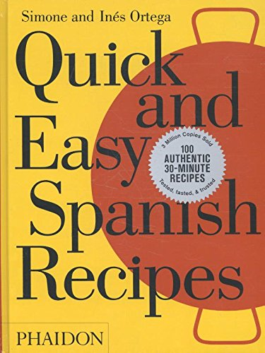 Quick And Easy Spanish Recipes (Cucina)