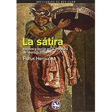 La Sátira. Insultos Y Burlas En La Literatura De La Antigua Roma (Breviarios de Rey Lear)