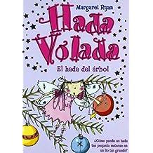 Hada Volada. el Hada Del Arbol