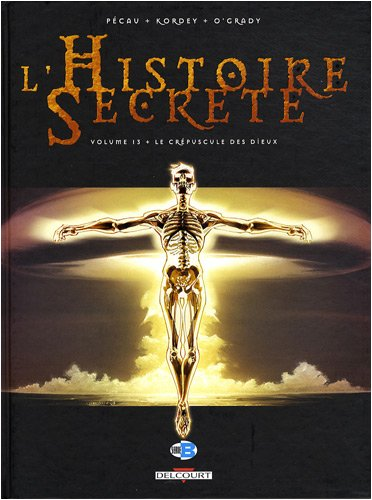 L'Histoire Secrète, Tome 13 : Le Crépuscule des dieux