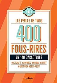 Les perles de Twog par  Hachette