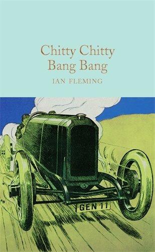 Chitty Chitty Bang Bang (Macmillan Collector's Library)