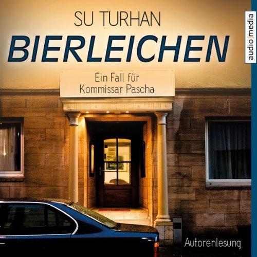 Buchseite und Rezensionen zu 'Bierleichen: Ein Fall für Kommisar Pascha' von Su Turhan