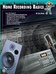 Ultimate Beginner Tech Start: Home Recording Basics