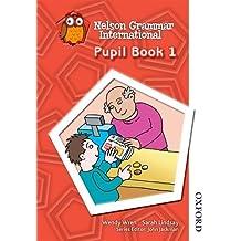 Nelson Grammar International Pupil Book 1