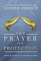 THE PRAYER OF PROTECTION unveils the Bible's ultimate psalm of protection, Psalm 91, to help you understand more about how God guards His children. Joseph Prince offers simple keys and practical advice to finding and resting in the secret pla...
