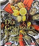 Der Geschmack Europas: Ein Journal mit Rezepten. Weitere Stationen -