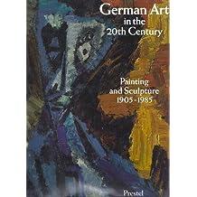 German Art in the Twentieth Century: Painting and Sculpture, 1905-85