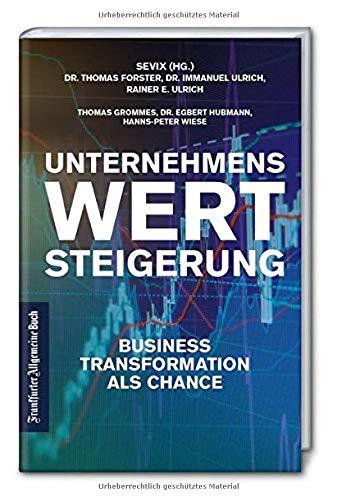 Unternehmenswertsteigerung: Business Transformation als Chance