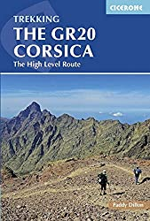 The GR20 Corsica: The High Level Route (Cicerone Trekking Guides) (Cicerone Guides)