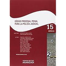 Código procesal penal para la policia judicial